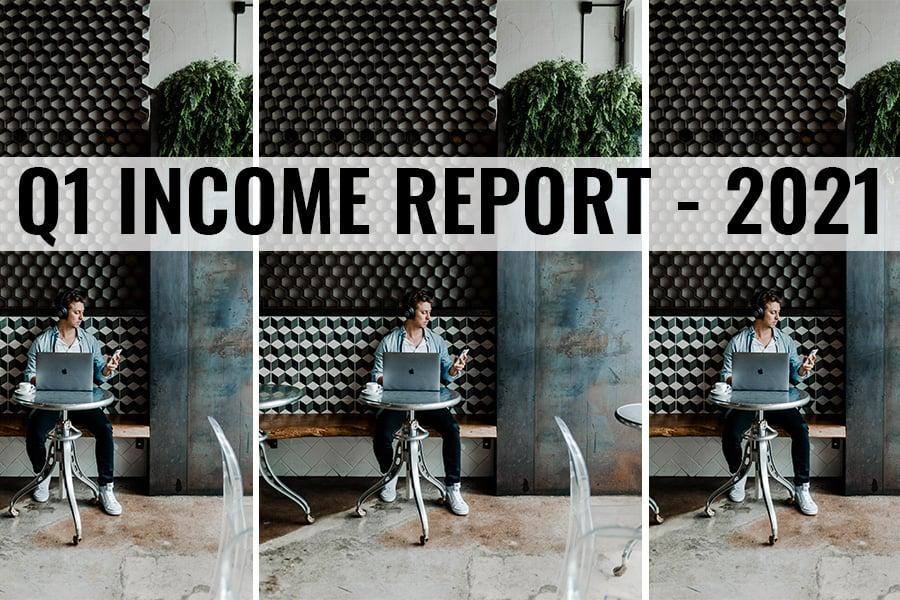 quarter 1 income report 2021